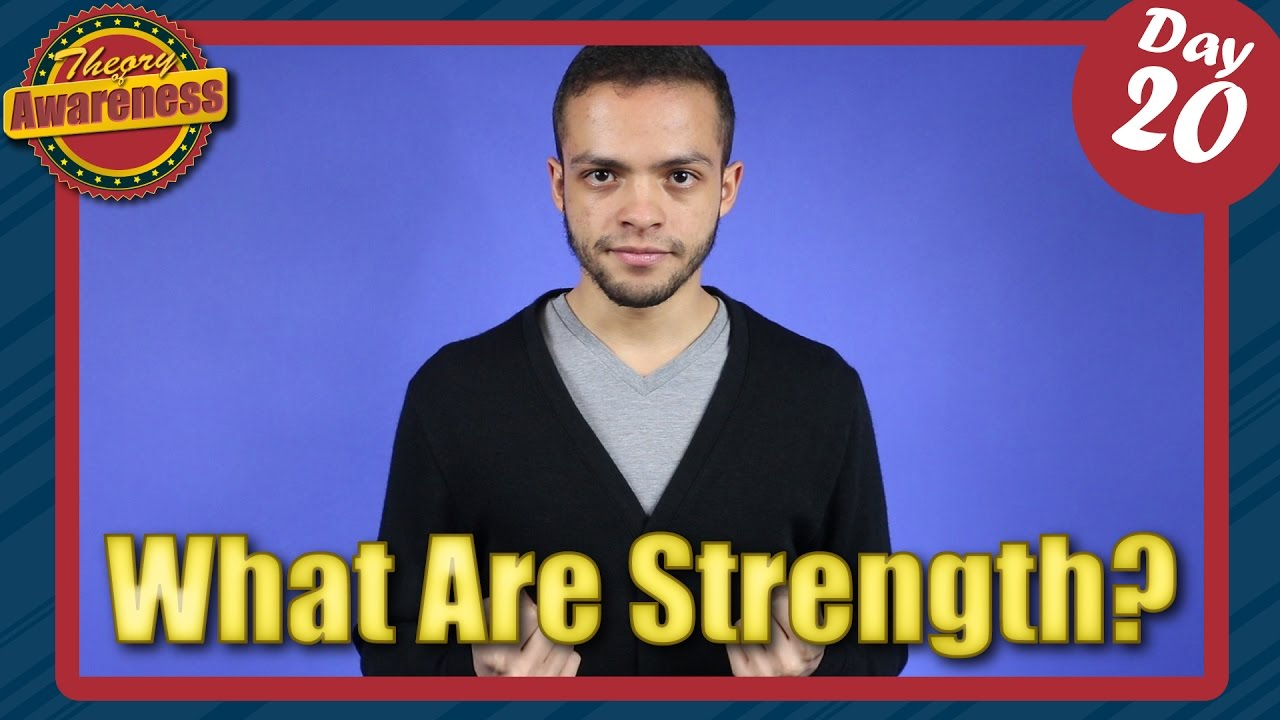 what are strengths what are strengths
