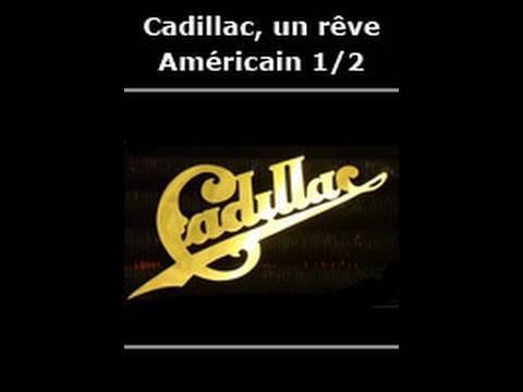Cadillac un rêve américain