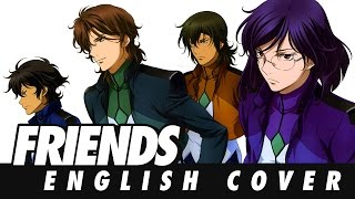 Gundam 00 - Friends (Full English Version)