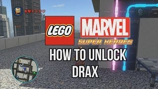 How to Unlock Drax - LEGO Marvel Super Heroes