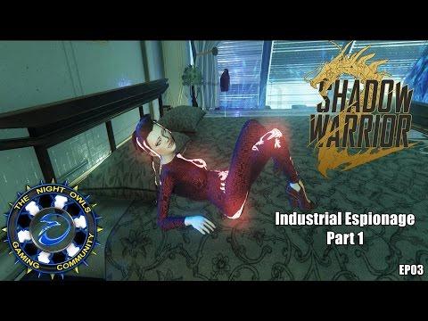 Shadow Warrior 2: Industrial Espionage Mission - Part 1 (EP03)