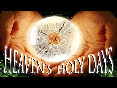 Heaven's Holy Days | The Holy Covenant Feast Days