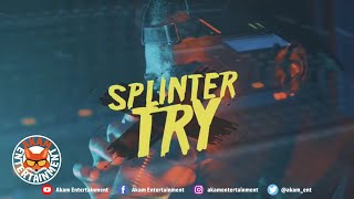 Don Splinter - Try [Official Lyric Video]