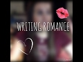 WRITING ROMANTIC RELATIONSHIPS!!!! {VALENTINE'S DAY SPECIAL}