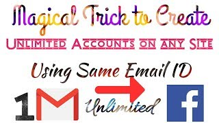 How to Create Multiple Facebook Account at once With One Email Address |