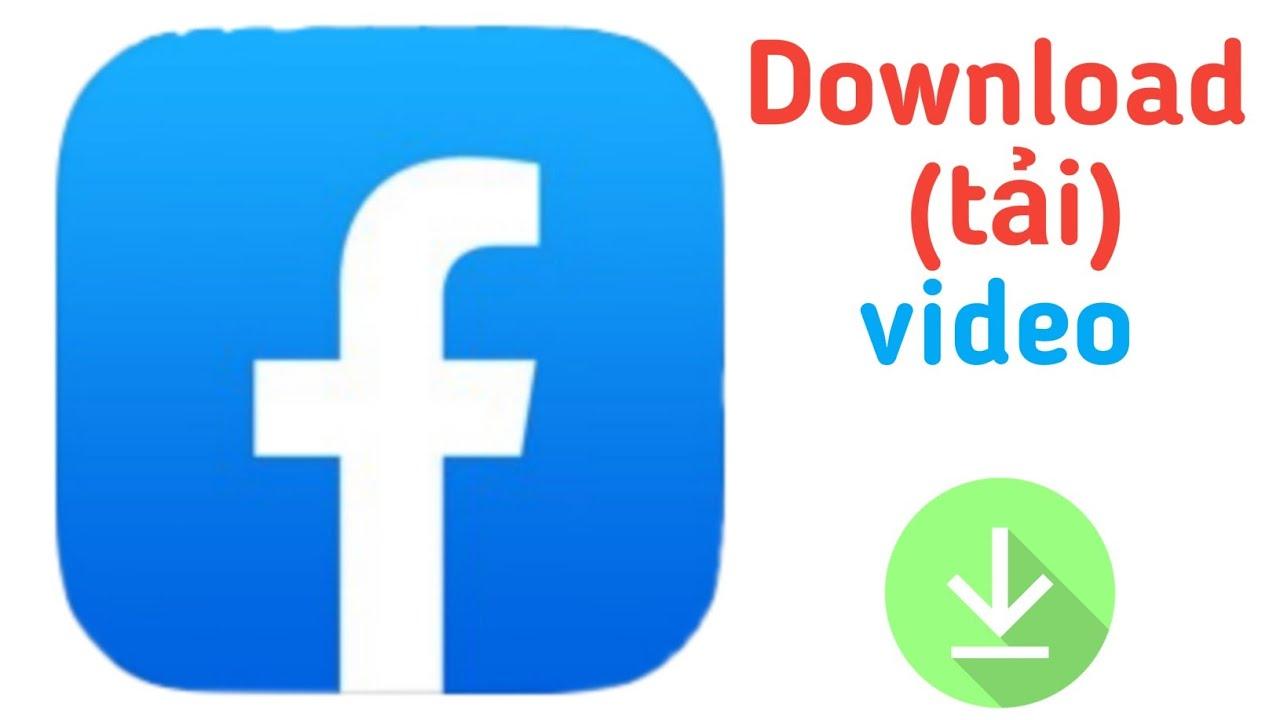 Cách download  Video Trên Facebook về điện thoại hoặc máy tính không cần ứng dụng hay nhất