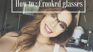 HOW TO: DIY QUICK FIX | CROOKED GLASSES | NANCI