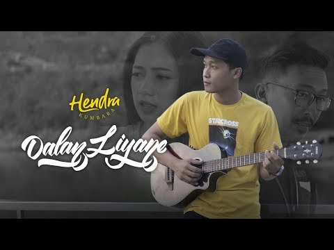 hendra-kumbara---dalan-liyane-(official-music-video)