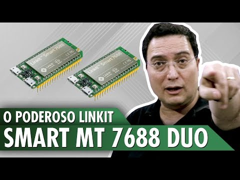 O Poderoso Linkit Smart MT 7688 Duo
