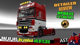 "[""Euro Truck Simulator 2"", ""ETS2"", ""truck mod"", ""DAF XF 105 by vad&k v5.9 (1.31) (27.06.18)"", ""review""]"