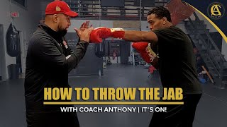 How To Throw The Jab with Coach Anthony | It's ON! Boxing MMA | Delran, New Jersey