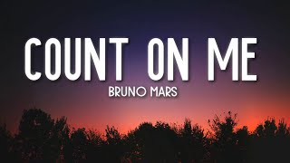 Gambar cover Count On Me - Bruno Mars (Lyrics) 🎵