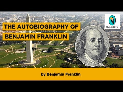 THE AUTOBIOGRAPHY OF BENJAMIN FRANKLIN: Benjamin Franklin - FULL AudioBook