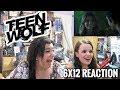 "TEEN WOLF 6X12 ""RAW TALENT"" REACTION"
