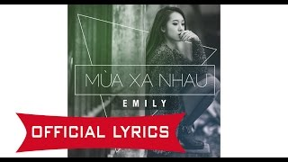 [Official Lyrics/Audio] Emily - Mùa Xa Nhau