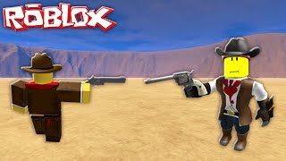 ROBLOX - HAVNG A WESTERN STYLE SHOOT OUT!!