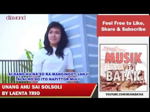 Lagu Batak - Laenta Trio - Unang Ahu Sai Solsoli