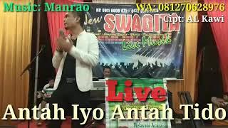 Download Lagu Antah Iyo Antah Tido AL Kawi mp3