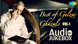 Best of Gulzar Ghazals | Ghazal Poet Hits | Audio Jukebox