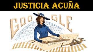 Justicia Acuña | Google Doodle las primera ingeniera civil en Chile Justicia Espada Acuña