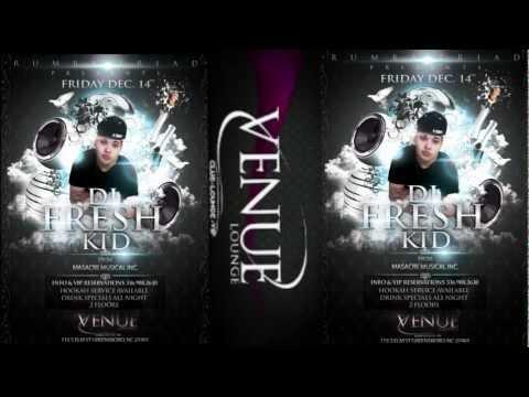 DJ FRESH KID @ VENUE DEC 14 IN GREENSBORO, NC