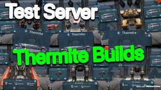 WR Test Server: New Heavy Aphid Weapon - Thermite (Different Builds)(read description)