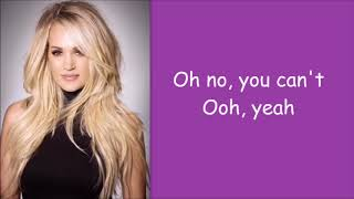 Carrie Underwood ~ Cry Pretty (Lyrics)