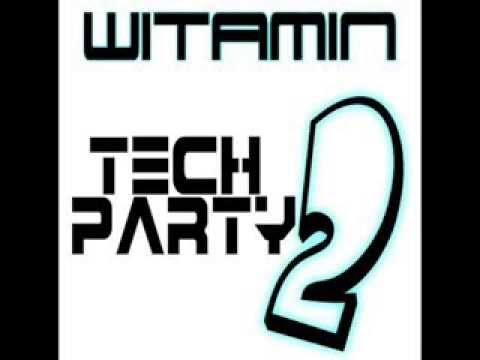 Witamin - Tech party 2