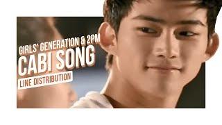 Girls' Generation (소녀시대) & 2PM (투피엠) - CABI SONG (카비송) (Line Distribution)