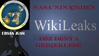 Düz Dünya - Nasa'daki Truva Atı - Wikileaks