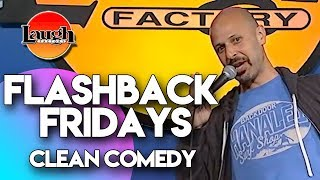 Flashback Fridays | Clean Comedy | Laugh Factory Stand Up Comedy
