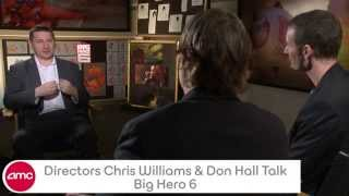 Directors Chris Williams & Don Hall Chat BIG HERO 6 - AMC Movie News