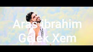Download lagu Aras ibrahim Gelek Xem 2019 اراس براهيم كلك خمي MP3