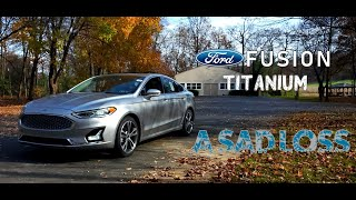 2020 Ford Fusion Titanium | A Sad Loss