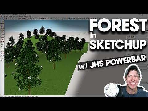 CREATE A FOREST IN SKETCHUP with JHS Powerbar Drop and Random Rotate