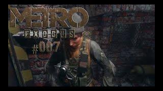Metro Exodus ☢️ #007 - Meine Frau bringt mich noch um (Survival,Horror/Deutsch)