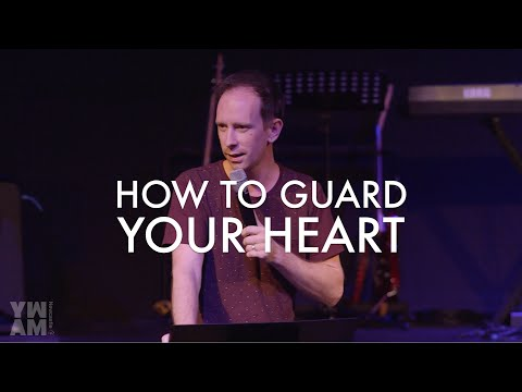 How To Guard Our Hearts | Chris Adams | YWAM Public Meeting