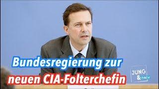 Folterfrau: Die Bundesregierung zur neuen CIA-Direktorin Gina Haspel