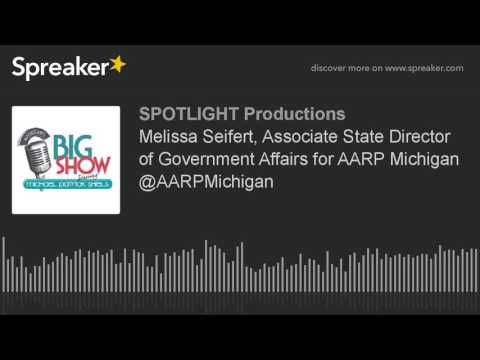 Melissa Seifert, Associate State Director of Government Affairs for AARP Michigan @AARPMichigan