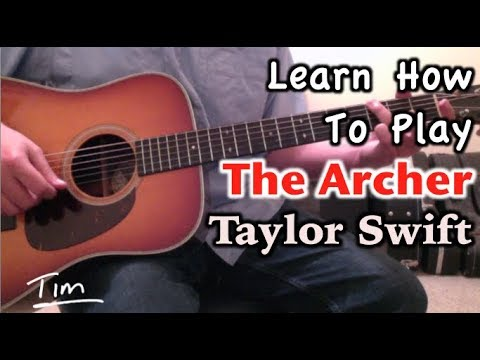 Taylor Swift The Archer Guitar Lesson, Chords, and Tutorial thumbnail