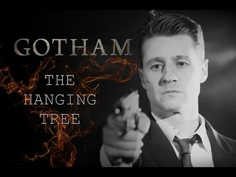 Gotham || The Hanging Tree