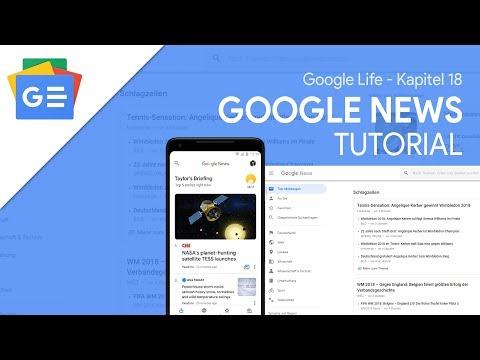 Deine persönliche Nachrichten-Seite!   Das Große Google News Tutorial (Google Life #18)