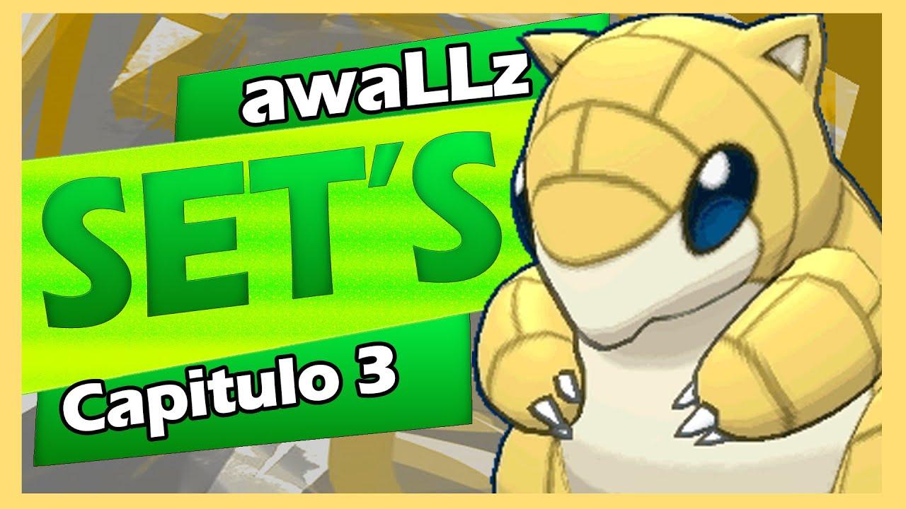 Capitulo #3 - Sandshrew (SET'S) Estrategias de cada Pokémon   awaLLz