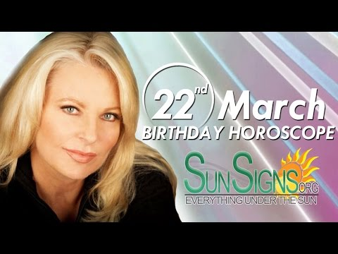 Birthday March 22nd Horoscope Personality Zodiac Sign Aries Astrology