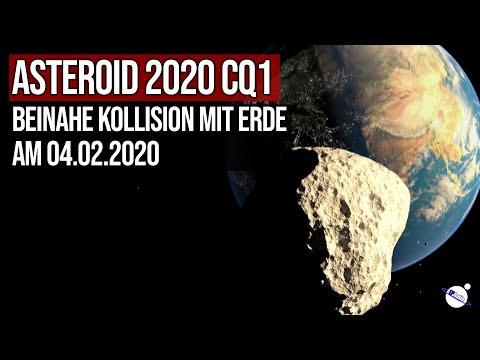 Asteroid 2020 CQ1 - Beinahe Kollision mit Erde am 04.02.2020 - Nur 65.000 km Abstand