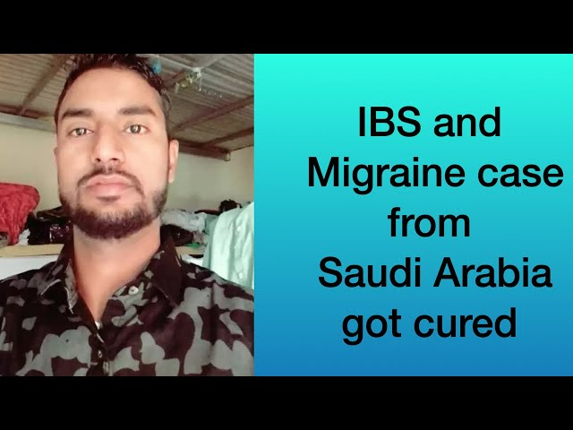 IBS and Migraine case from Saudi Arabia Cured