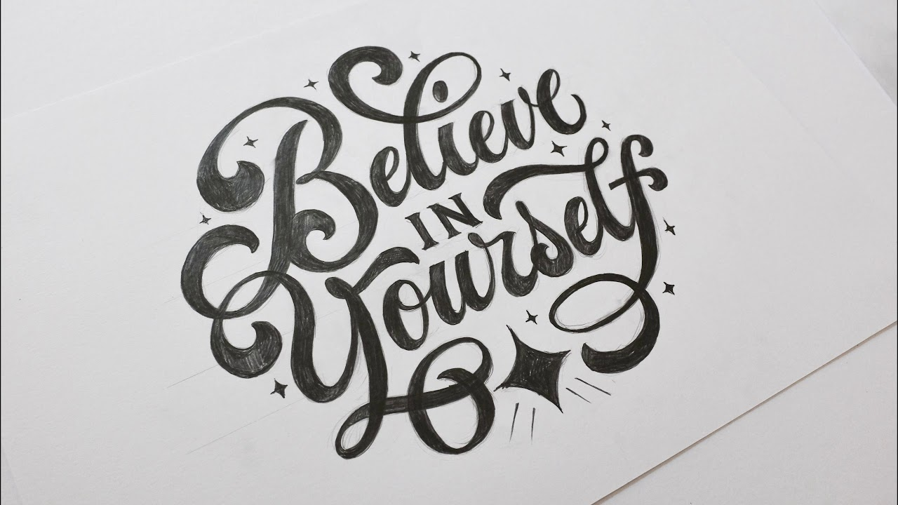 Download Believe in Yourself - Hand Lettering time lapse by Tobias ...