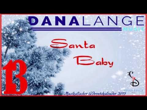 🎅🎶 No. 13 – Santa Baby (Deutsche Version) || Musikalischer Adventskalender 2017