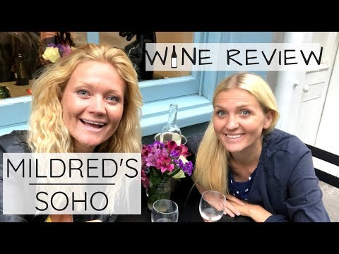 MILDREDS, SOHO   Steeltown Sommelier   Wine Review