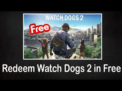 How To Claim Watch Dogs 2 in Free - Redeem Now and Play Lifetime 🔥 from YouTube · Duration:  2 minutes 28 seconds